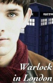 The Warlock In London by head_in_the_tardis