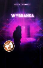 Wybranka #13 by whatsupwatt