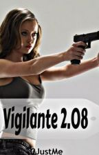 Vigilante 2.08 (Completed ) by CJ_Adler