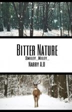 Bitter Nature (C.S~Narry Storan A.U) by smiley_miley_