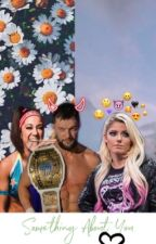Something About You(Alexa Bliss X Finn Balor by gianina615