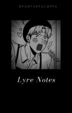 lyre notes ✔ by lokislofi