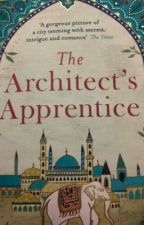 The Architect's Apprentice  by Malnaveed