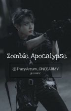 Zombie Apocalypse (BTS Jungkook X reader) ✔️ by TracyAreum_ONCEARMY