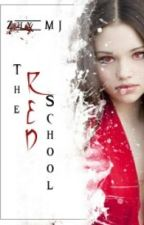 The Red School by zhy_thewriter