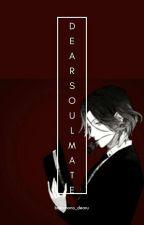 Dear Soulmate (Laito SakamakiXReader) by Bakamono_dearu