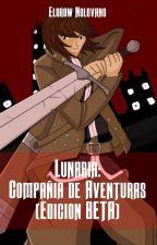 Lunaria: Compañía de Aventuras (Edición Beta) by EldrowNoldvano