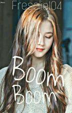 Boom boom by fresalie104