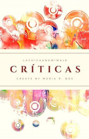 Reseñas y Críticas  by LaChicaAnonima18