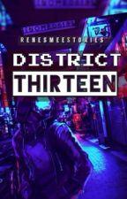 District 13 by RenesmeeStories