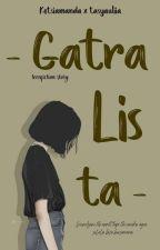 GATRALISTA by tasyauliia