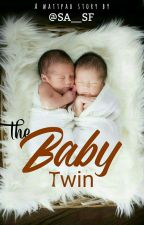 THE BABY TWIN by SA__SF