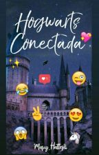 Hogwarts Conectada  by Marcy_Hatter14
