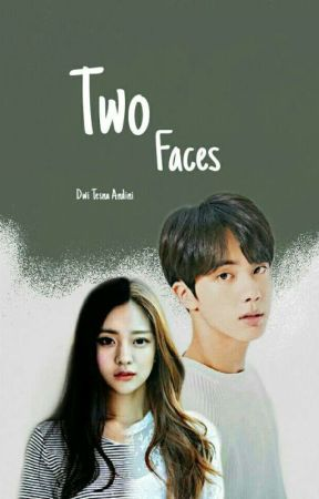 Two Faces [Complete] by SeokDinNi