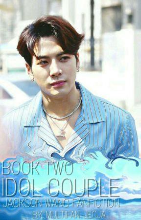 IDOL COUPLE | BOOK 2 | JACKSON WANG X READER by multifan-jeoja
