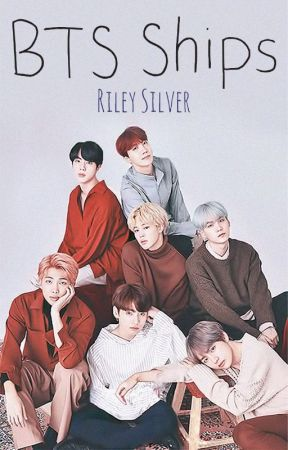 BTS Ships by Riley_Silver