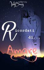 Biondo ed Emma - Ricordati di amare by ValeBru23