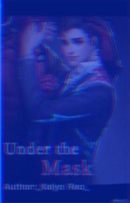 Đọc truyện [𝕊𝕡𝕚𝕕𝕖𝕪𝕡𝕠𝕠𝕝] Under the Mask