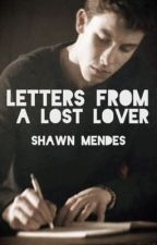 Letters From A Lost Lover|| S.M by Fall_Leaves07