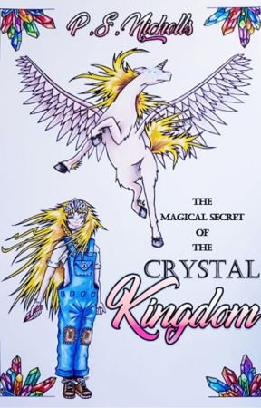The Magical Secret of the Crystal Kingdom by user46036060