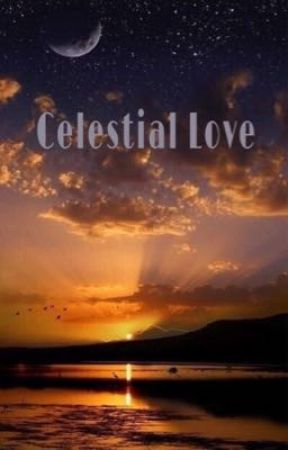 Celestial Love by AnonymouslyUnknown27