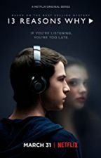 13 Reasons Why by april2evans2
