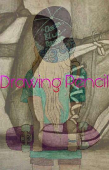 ~Drawing pencil~
