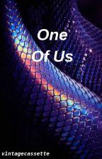 One Of Us by v1ntagecassette