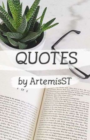 Quotes |🥀 by ArtemisST