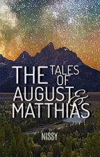 The Tales of August and Matthias by Niisssy
