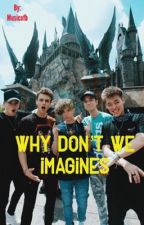 Why Don't We Imagines by musicofb