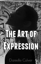The Art of Expression by danielle_culver