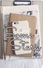 Somestara by tattixx