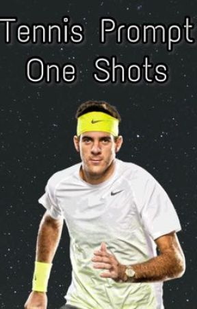 Tennis Prompt One Shots by WantedByAmbrose