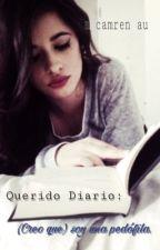 Querido Diario; Camren AU by -alighieri