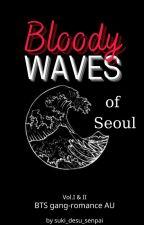 Bloody Waves of Seoul   BTS gang AU by suki_desu_senpai