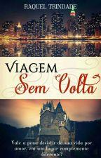 Viagem Sem Volta by RaquelTrindade3