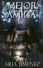 Mejor Amiga. by myselfariel