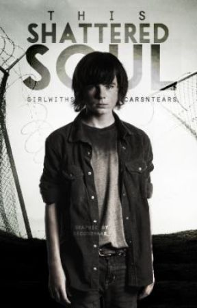 This Shattered Soul-Carl fanfic- by capndeathwish
