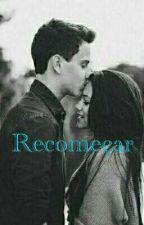 Recomeçar  by Kaiique21