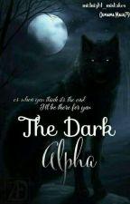 The dark Alpha  by midnight_mistake01