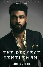 The Perfect Gentleman✔ by Sixfeetoffineapple