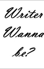 Writer Wanna be? by SimplyUniquee