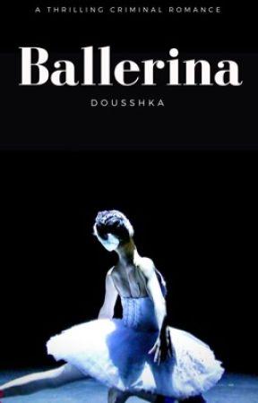BALLERINA by DOUSSHKA