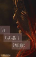 The Assassins Daughter by aprilrains4ever