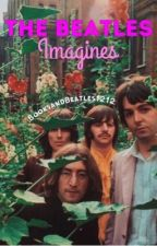 Beatles imagines  (Requests are closed until further notice!)  by Kaitlin_W1212