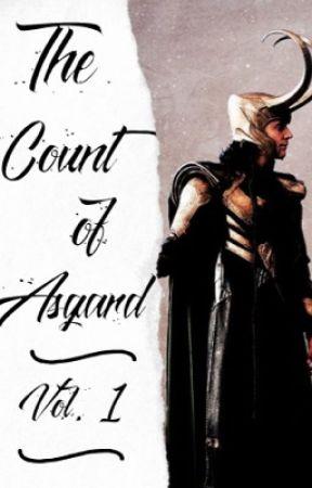 The Count of Asgard  | VOL. 1 | {Loki Laufeyson} by jackskellingtonrulz5