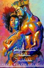 Black Love Short Stories by TheCountryOfMalaysia