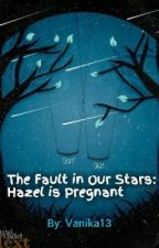 The Fault in Our Stars: Hazel is Pregnant by VanessaKriszMorris