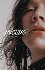 INCUBO. (l.s) Adaptación. by ilarry_12